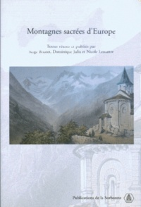 Serge Brunet et Dominique Julia - Montagnes sacrées d'Europe.