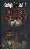 Serge Brussolo - Agence 13 Tome 1 : Dortoir interdit.