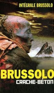 Serge Brussolo - Crache-béton.