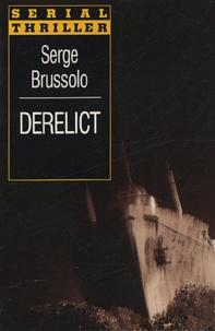 Serge Brussolo - Derelict.