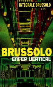 Serge Brussolo - Enfer vertical.