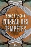 Serge Brussolo - L'oiseau des tempêtes.