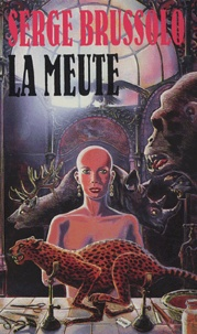 Serge Brussolo - La meute.