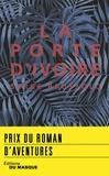 Serge Brussolo - La Porte d'ivoire - prix roman d'aventures 2018.