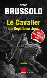 Serge Brussolo - Le cavalier du septième jour.