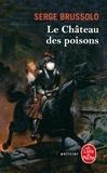 Serge Brussolo - Le château des poisons.