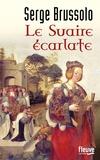 Serge Brussolo - Le Suaire écarlate.