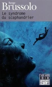Serge Brussolo - Le syndrome du scaphandrier.