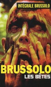 Serge Brussolo - Les bêtes.