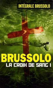 Serge Brussolo - Les Croix de Sang Tome 1 : .