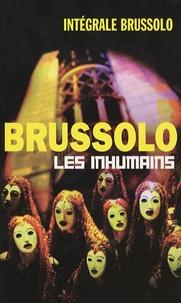 Serge Brussolo - Les inhumains.