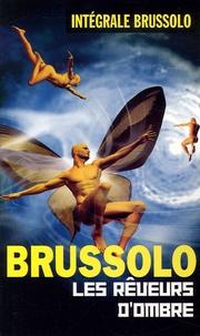 Serge Brussolo - Les rêveurs d'ombre.