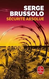 Serge Brussolo - Sécurité absolue.