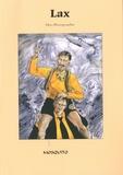 Serge Buch et Jean-Michel Vernet - Lax - Une monographie.