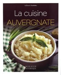 Serge Camaille - La cuisine auvergnate.