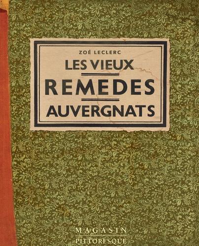 Serge Camaille - Les vieux remèdes auvergnats.