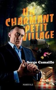 Serge Camaille - Un charmant petit village.