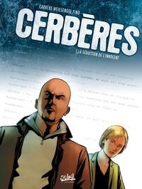 Serge Carrère et  Weissengel - Cerbères Tome 1 : La séduction de l'innocent.