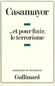 Serge Casamayor - Et pour finir, le terrorisme.