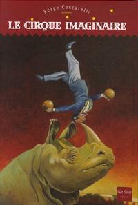 Serge Ceccarelli - Le cirque imaginaire.