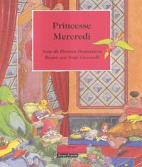 Serge Ceccarelli et Florence Desmazures - Princesse Mercredi.