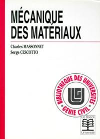 Serge Cescotto et Charles Massonnet - Mécanique des matériaux.