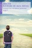 Serge Cham - A l'école de mes élèves - Journal d'un enseignant passionné.
