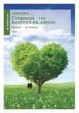 Serge Cham - Essais et recherches  : Comment être heureux en amour - Hymne à la femme.