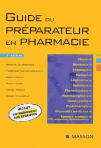 Serge Chansellé et Brigitte Charpentier - Guide du préparateur en pharmacie.