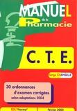 Serge Chansellé - Manuel de la Pharmacie C.T.E..