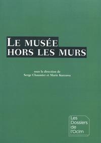 Serge Chaumier et Marie Kurzawa - Le musée hors les murs.