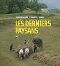 Serge Chevallier et Philippe Jacques Dubois - Les derniers paysans.