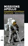 Serge Chevrel - Missions Apollo - Expéditions scientifiques sur la Lune.