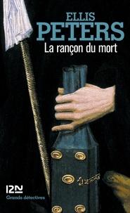 Serge Chwat et Ellis Peters - La rançon du mort.