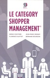 Serge Cogitore et Jean-Marc Drubay - Le Category Shopper Management.