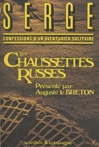 Serge - Confessions d'un aventurier solitaire (1) : Les chaussettes russes.