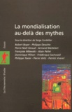 Serge Cordellier et  Collectif - La mondialisation au-delà des mythes.