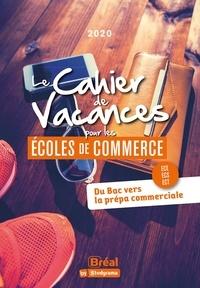 Serge d' Agostino et Dominique Charlot - Le cahier de vacances pour les écoles de commerce.