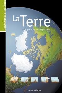 Serge D'Amico - La Terre - Comprendre notre planète.