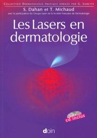 Serge Dahan et Thierry Michaud - Les Lasers en dermatologie. 1 Cédérom