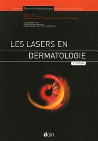 Serge Dahan et Thierry Michaud - Les lasers en dermatologie.
