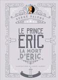 Serge Dalens - Le prince Eric Tome 4 : La mort d'Eric.