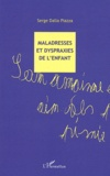 Serge Dalla Piazza - Maladresses et dyspraxies de l'enfant.