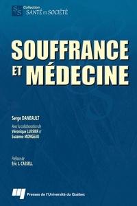 Serge Daneault - Souffrance et médecine.