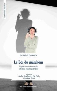 Serge Daney - La Loi du marcheur.