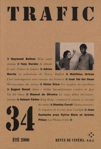 Serge Daney - Trafic N° 34 Eté 2000 : .