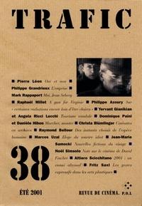 Serge Daney - Trafic N° 38 Eté 2001 : .