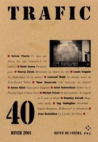 Serge Daney - Trafic N° 40 Hiver 2001 : .
