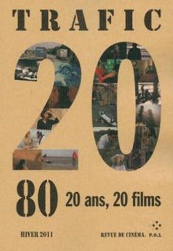 Trafic N° 80, Hiver 2011 20 ans , 20 films