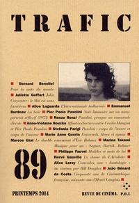 Serge Daney - Trafic N° 89, printemps 201 : .